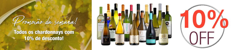 Todos os vinhos chardonnays COM 10% DE DESCONTO!